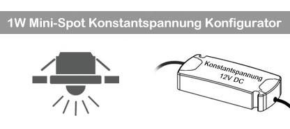 1W Mini Spot Konstantspannung Konfigurator